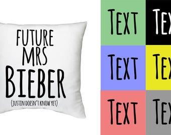 Future mrs Bieber - hand made decorative pillow case - Justin Bieber