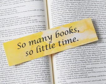 So Many Books, So Little Time Yellow Watercolour Bookmark
