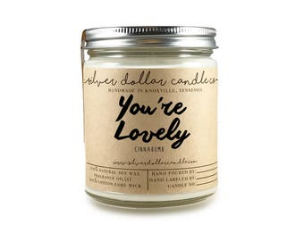 You're Lovely Candle, Mothers Day, personalized girlfriend gift, gift for her, girlfriend, Scented Candle, love, romantic gift, mom gifts
