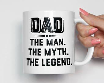 Father's Day Gift Mug, Dad Mug, Dad The Man, Happy Fathers Day Mug, Father Mug, Dad Coffee Mug, Unique Coffee Mug,Gift for Dad,Dad Gift 0125