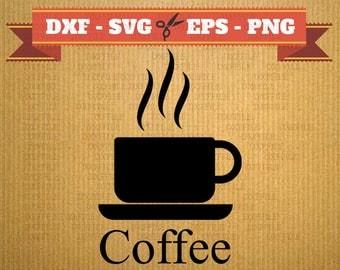 Silhouette de fichier SVG de café, des fichiers vectoriels pour cricut, tasse de fichiers de coupe de café, café des cliparts, fichiers DXF cafés, tasse, café svg