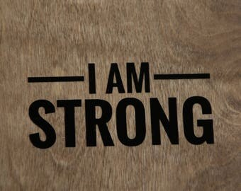 I Am Strong Decal
