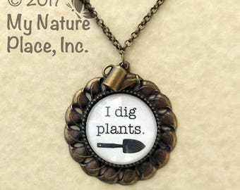 I Dig Plants Necklace