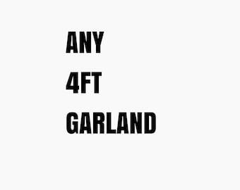 4 FT CUSTOM GARLAND
