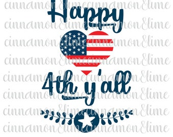 Happy 4th Y'all Svg, 4th of July Svg, American Heart Svg, Independence Day Svg, July 4th Svg, Fourth of July Svg, Patriotic Svg