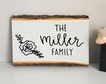 Custom Hand-Painted Wood Slice, Modern Rustic Farmhouse, Wedding, Engagement, Housewarming Sign, Home Sign, Family Name Sign, Family Sign