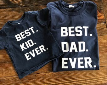 Father's Day shirt set, father son shirt set, Father's Day set, best dad ever shirt