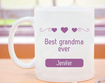 Best Grandma Ever! Heartfelt Personalized With Name Printed Mug
