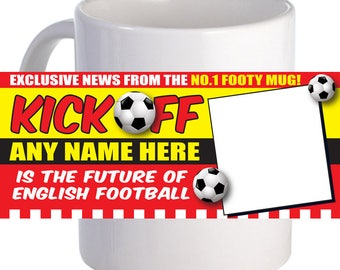 Kick off Footy Coffee Mug Personalized With Image, Word Or Message