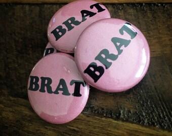 """Brat 1"""" Button"""