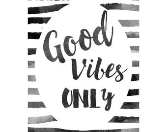 Good Vibes Only, Art Print, Typographic Print, Good Vibes painting, Kitchen Print, Modern Quote, Minimalist Print, Motivated Type, Printable