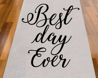 Best Day Ever Wedding Aisle Runner - NOT PERSONALIZED (MIC-AR9299-A1270)