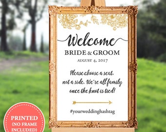 Wedding welcome sign - wedding ceremony sign - please choose a seat not a side - 16x20 - 18x24 - 24x36