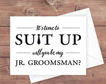 will you be my Jr Groomsman card - it's time to suit up - suit up Jr Groomsman card - funny Jr Groomsman card - greeting card - PRINTABLE