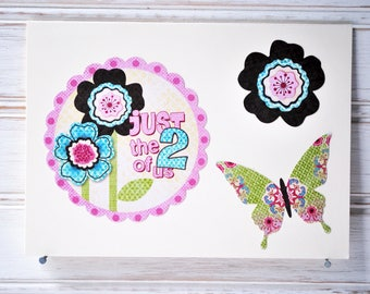 One Only Just the Two of Us Note Card - Handmade/Homemade Flowery Just Because Card