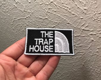 The Trap House Embroidered Patch