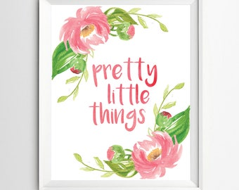 Pretty little things print Nursery wall art print Wall art Decor illustration quotes art kids wall decor nursery decoration Printable