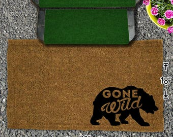 Gone Wild with a Bear Coir Doormat - 18x30 - Welcome Mat - House Warming - Mud Room - Gift - Custom - Home Decor - Camping - Camp