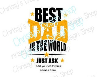 Best dad ever svg / father's day svg / dxf / eps / pdf / dad clip art / dad cut file / best dad print / father svg / dad svg