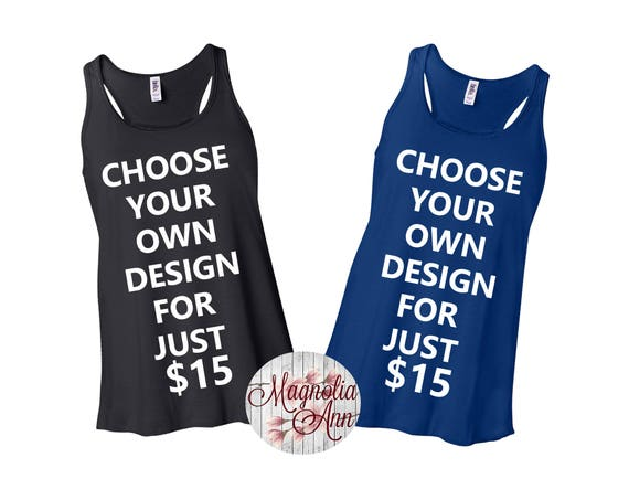 Choose Your Own Design, Limited Quantity, Bella & Canvas Racerback Tank Tops in 9 Colors in Sizes Small-2X, Plus Size, Plus Size Clothing