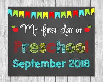 First Day of Preschool September 2018 Chalkboard Sign Printable Photo Prop - First Day of School Sign - Back to School - Instant Download
