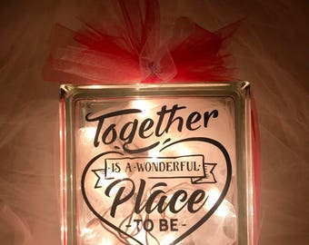 Together Is a Wonderful Place To Be - Large Glass Block Light