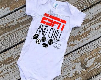 ESPN and chill shirt, chill with my daddy, daddy shirt, ESPN and chill with my daddy, ESPN daddy shirt, fathers day gift, dad kids shirt