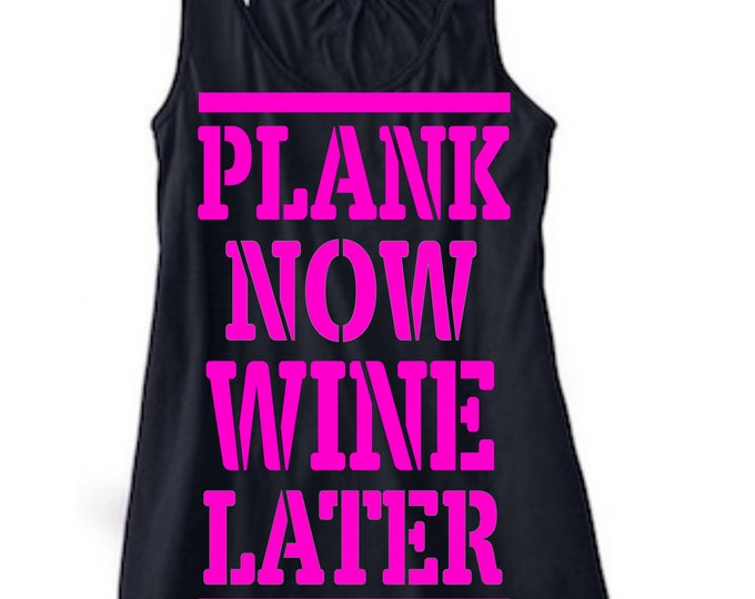 Plank Now Wine Later-Motivational Workout Decal-Vinyl Decal-Iron On Transfer-Tank Top-Coffee Cup-Car Decal-Tumbler-Mac Book