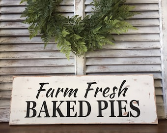 Baked Pies Sign, Farm sign, Bakery sign, Farmhouse Sign, Rustic Sign, Distressed Sign, Fixer Upper Decor