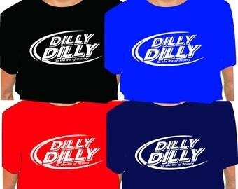 DILLY DILLY SHIRT bud light shirt
