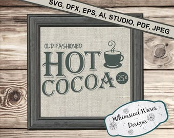Winter SVG, Hot Cocoa SVG, Christmas SVG, Farmjouse digital download .studio3 file svg eps ai pdf files all included