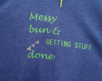 Messy bun shirt