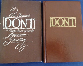 ERIC SLOANE ~ SIGNED Sloane's Don't:  Early American Gentility 1st 1968 hardcover /dj /  colonial America etiquette art ...