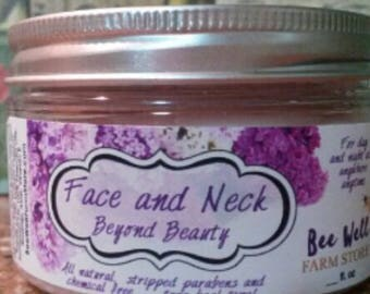 Beyond Beauty Face and Neck moisture for skin of a Certain Age..lush elasticity to your face and neck, hand made with  all  natural ingred.