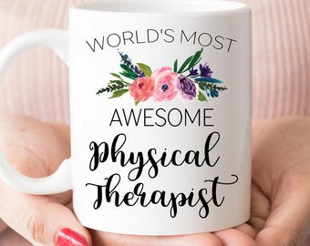 Physical Therapist gift, World's most awesome Physical Therapist mug (M642)
