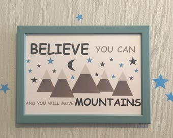 """Boys Nursery Print """"Believe you can and you will move mountains"""""""