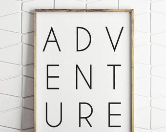 70% OFF SALE adventure black and white, adventure typography, adventure printable, adventure digital art, adventure wall decor