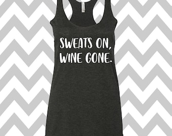 Sweats On Wine Gone Tank Top Running Tee Exercise Tank  Running Tank Top Cute Womens Gym Tee  Funny Wine Shirt Mom Tank Top