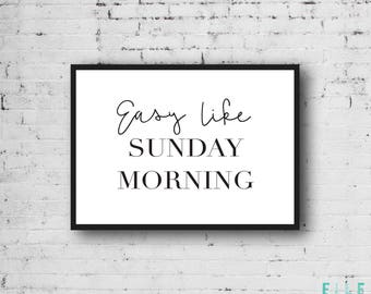 Easy Like Sunday Morning // Modern // Typography // Home Decor // Print // Poster // Wall Art