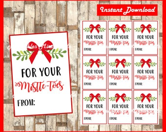 For Your Mistle-Toes Christmas Gift Tags, Instant Digital Download, Tags for Pedicure, Nail Polish, Socks Christmas Gift