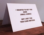 I wanted to get you some jingle jangle but I got you this card instead / Riverdale Inspired Valentine / Archie Comics / Friendship / Funny