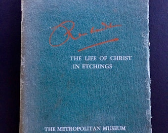 Metropolitan Museum Rembrandt 'The Life of Christ' etchings booklet 1942