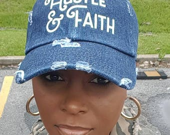 Hustle and Faith Distressed Denim Baseball Hat - Hustle Hard- Entrepreneur- Hustle - Faith Denim Hat - Baseball Cap - Faith Over Everything