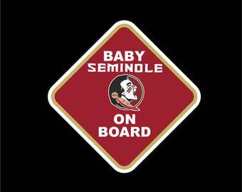 Florida State Baby On Board | FSU Car Decal |Seminoles Sticker | Go Seminoles!