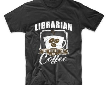 Librarian Fueled By Coffee Funny T-Shirt