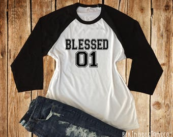Blessed One Baseball Tee-Blessed One Raglan Tee-Blessed Life Shirt-Women's Blessed Tee-Blessed Shirt-Christian Tee-Blessed Mama-Gift For Her