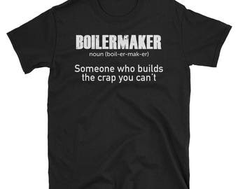 Boilermakers, Funny, Gifts, Tshirt, Quotes, Sayings, Boilermaker, Union Worker, Noun shirts