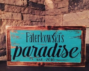 Paradise Sign. Wooden Sign. Patio Decor. Pool Decor. Pool Sign. Yard Sign