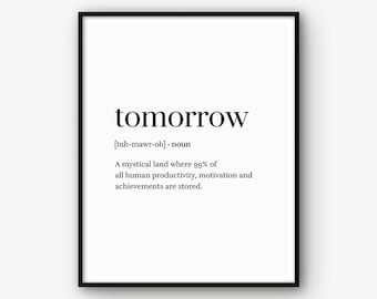 Funny Print, Word Definition Print, Funny Poster, Tomorrow Print, Definition Printable, Dictionary Print, Quote Print, Word Print