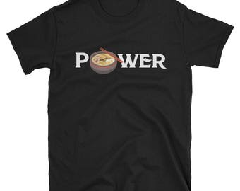 Ramen Power Short-Sleeve Unisex T-Shirt Japanese Soup